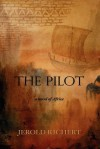 The Pilot - A Novel of Africa - Jerold Richert