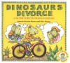 Dinosaurs Divorce: A Guide for Changing Families - Marc Brown, Laurene Krasny Brown