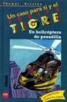 Un Helicóptero de Pesadilla - Thomas Brezina, Werner Heymann, José A. Santiago-Tagle