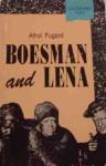 Boesman and Lena - Athol Fugard