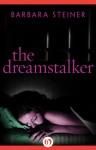 The Dreamstalker - Barbara Steiner