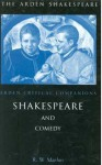 Shakespeare And Comedy: Arden Critical Companions - Robert W. Maslen