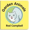 Garden Animals - Rod Campbell