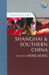 Travellers Shanghai & Southern China including Hong Kong - George MacDonald, Peter Holmshaw