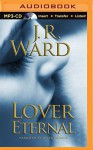 Lover Eternal - J. R. Ward, Jim Frangione