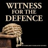 Witness for the Defence - Margaret Harland-Suddes, Margaret Harland-Suddes, Elizabeth Ryder, Elizabeth Lindsay, David Robins, The Lindsay Players