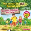 Das beste Fußballspiel aller Zeiten: 1 CD (Das magische Baumhaus, Band 50) - Mary Pope Osborne, Stefan Kaminski, Sabine Rahn