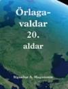 Örlagavaldar 20. aldar - Sigurður A. Magnússon