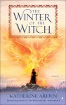 The Winter of the Witch - Katherine Arden