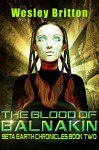 The Blood of Balnakin - The Beta Earth Chronicles: Book Two - Wesley Britton