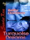 Turquoise Dreams - Betty Hanawa