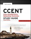 Ccent Cisco Certified Entry Networking Technician Study Guide: (Icnd1 Exam 640-822) - Todd Lammle