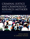 Criminal Justice and Criminology Research Methods (2nd Edition) - Peter B. Kraska, W. Lawrence Neuman