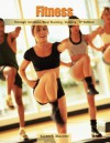 Fitness Through Aerobics, Step Training, Walking - Karen S. Mazzeo