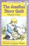 The Josefina Story Quilt (I Can Read Book 3) - Eleanor Coerr, Bruce Degen