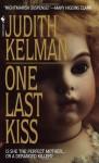 One Last Kiss - Judith Kelman