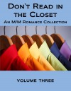 Don't Read in the Closet: Volume Three (Hot Summer Days) - Damon Suede