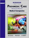 Brady Paramedic Care: Principle & Practice: Medical Emergencies - Robert S. Porter, Bryan E. Bledsoe, Richard A. Cherry