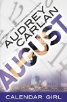 August: Calendar Girl Book 8 - Audrey Carlan