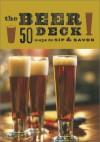 The Beer Deck: 50 Ways to Sip and Savor - Babs Suzanne Harrison, Alison Miksch