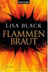 Flammenbraut: Thriller - Lisa Black, Sabine Thiele