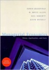 Managerial Economics: Theory, Applications, and Cases - W. Bruce Allen, Keith Weigelt