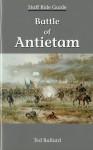 Battle of Antietam Staff Ride Guide - Ted Ballard, U.S. Army Center Of Military History, United States Army Center of Military History