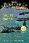 World War II: A Nonfiction Companion to Magic Tree House Super Edition #1: World at War, 1944 (Magic Tree House (R) Fact Tracker) - Mary Pope Osborne, Natalie Pope Boyce, Carlo Molinari