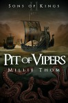Pit of Vipers (Sons of Kings Book 2) - Millie Thom