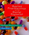 Applied Pharmacology for the Dental Hygienist, 4e - Barbara Requa-Clark