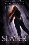 Slayer - Kiersten White