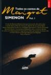Todos Os Contos De Maigret, Vol. 1 - Georges Simenon, Julia da Rosa Simões, Myriam Campello