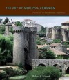 The Art of Medieval Urbanism: Parthenay in Romanesque Aquitaine - Robert A. Maxwell