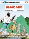 Black Face (De Blauwbloezen, #20) - Raoul Cauvin