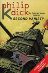 The Collected Stories of Philip K. Dick 2: Second Variety - Philip K. Dick, Norman Spinrad
