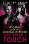Her Biker's Touch: (MC Fight Club: Iron Banshees: Book 2) An MC Fighter Romance - Juniper Leigh