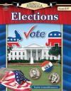 Spotlight on America: Elections - Robert W. Smith, Teacher Created Resources