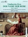 Der Name der Rose, Cassetten, Tl.1/2, Die Abtei über dem Abgrund - Umberto Eco, Ernst Jacobi, Pinkas Braun, Rolf Boysen
