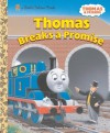 Thomas Breaks a Promise (Thomas & Friends) (Little Golden Book) - Random House, Richard Courtney