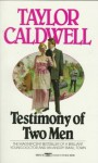 Testimony of Two Men - Taylor Caldwell