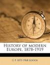 History of Modern Europe, 1878-1919 - G.P. Gooch
