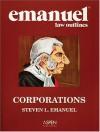 Corporations (Emanuel Law Outlines) - Steven L. Emanuel
