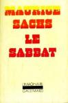 Le Sabbat. Souvenirs d'une jeunesse orageuse - Maurice Sachs