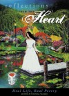 Reflections from the Heart: Real Life, Real Poetry - Cynthia Vaughn