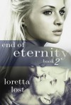 End of Eternity 2 - Loretta Lost