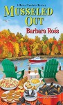 Musseled Out - Barbara Ross