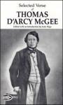 Selected Verse of Thomas D'Arcy McGee - Thomas D'Arcy McGee, Sean Virgo