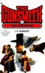 The Gunsmith 181: The Challenge - J.R. Roberts