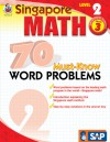 Singapore Math 70 Must-Know Word Problems, Level 2, Grade 3 (Singapore Math 70 Must Know Word Problems) - School Specialty Publishing, Frank Schaffer Publications