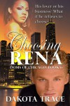 Choosing Rena - Dakota Trace